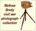 Mathew Brady  Photo collection